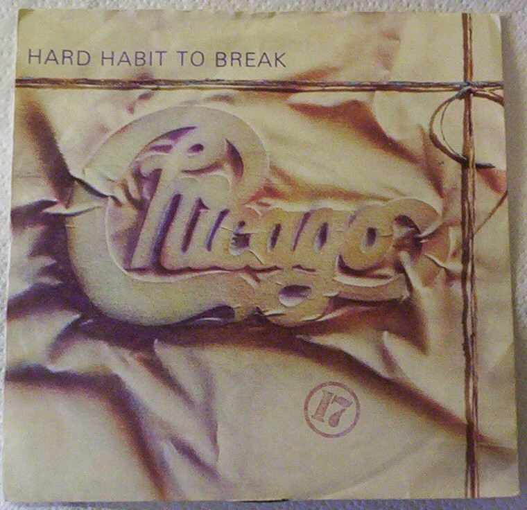 Chicago - Hard Habit To Break - B Side: Remember The Feeling