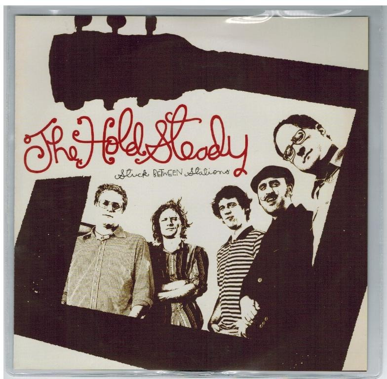 Hold Steady - Stuck Between Stations - B Side: Teenage Liberation / Chips Ahoy (live @ Fingerprints)