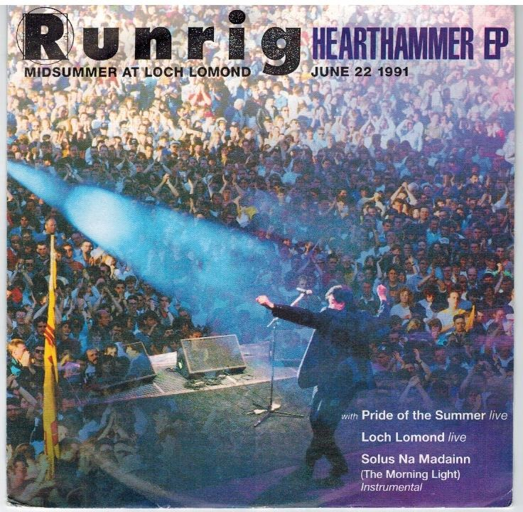 Runrig - Hearthammer / Pride Of Summer (live - B Side: Loch Lommond (live / Solus No Madainn))
