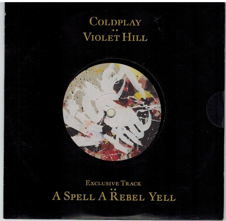 Coldplay - Violet Hill - B Side: A Spell A Rebel Yell